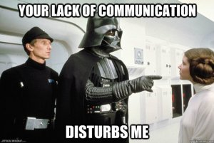 meme darth vader communication fail disturb me your lack of